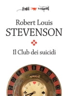 Il club dei suicidi by Robert Louis Stevenson
