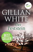 Der Peststein: Roman by Gillian White