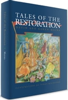 Tales of the Restoration: Book 3 of 3 by David Mains