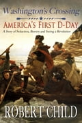 Washington's Crossing: America's First D-Day (Americas History) photo