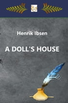 A doll´s house by Henrik Ibsen