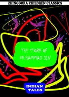 The Story Of Muhammad Din by Rudyard Kipling