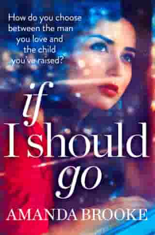 If I Should Go (Novella) by Amanda Brooke
