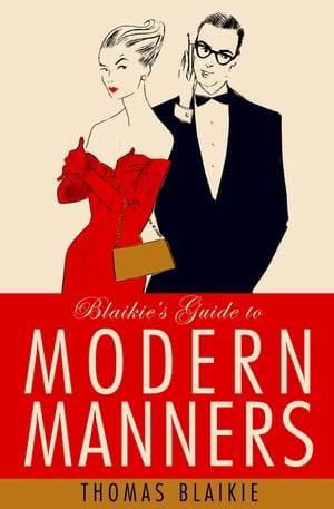Blaikie?s Guide to Modern Manners