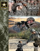 Army Doctrine Publication ADP 1 The Army September 2012 by United States Government  US Army