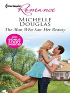 The Man Who Saw Her Beauty & The Loner's Guarded Heart: An Anthology by Michelle Douglas