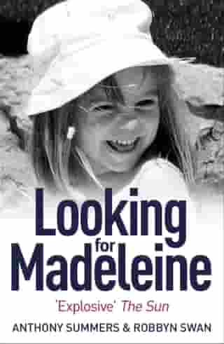 Looking For Madeleine: Updated 2019 Edition by Anthony Summers
