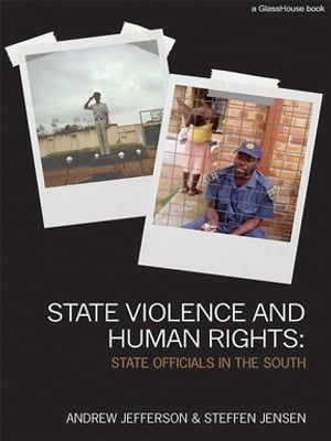 State Violence and Human Rights State Officials in the South
