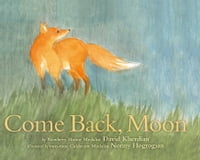 Come Back, Moon: with audio recording
