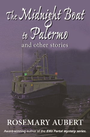 The Midnight Boat to Palermo and Other Stories
