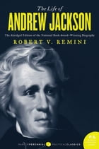 The Life of Andrew Jackson Cover Image