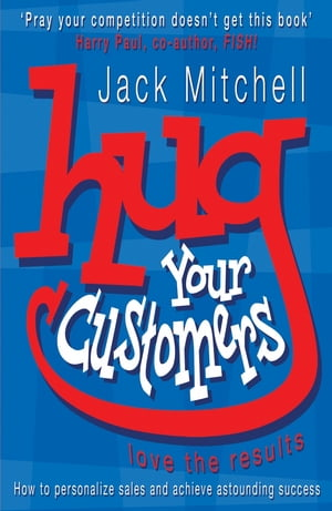 Hug Your Customers Love the Results