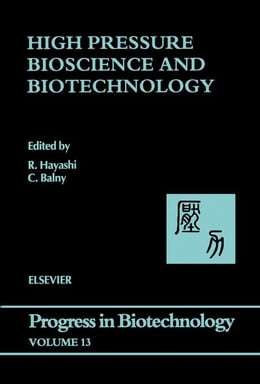 Book High Pressure Bioscience and Biotechnology by Balny, Claude