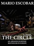 The Circle: Single 2 by Mario Escobar