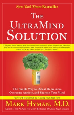 Book The UltraMind Solution: Fix Your Broken Brain by Healing Your Body First by Mark Hyman