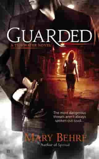 Guarded by Mary Behre