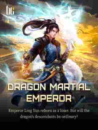 Dragon Martial Emperor: Volume 17