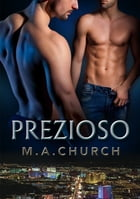Prezioso by M.A. Church