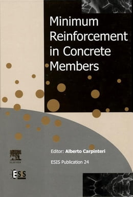 Book Minimum Reinforcement in Concrete Members by A. Carpinteri