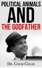 Political Animals and The Godfather by Colm Gillis