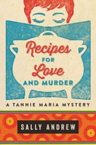 Recipes for Love and Murder Cover Image