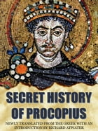 The Secret History Of Procopius by Richard Atwater