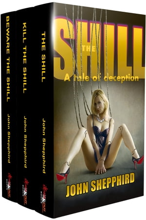 The Shill Trilogy