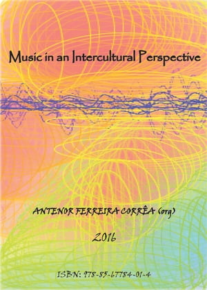 MUSIC IN AN INTERCULTURAL PERSPECTIVE by Antenor Ferreira Corrêa