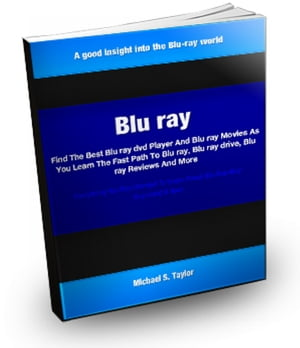 Blu Ray Find The Best Blu ray dvd Player And Blu ray Movies As You Learn The Fast Path To Blu ray,  Blu ray drive,  Blu ray Reviews And More