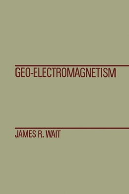 Book Geo-Electromagnetism by Wait, James