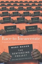 Race to Incarcerate Cover Image