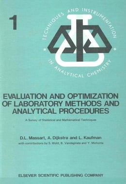 Book Evaluation and Optimization of Laboratory Methods and Analytical Procedures by Dijkstra, A.