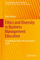 Ethics and Diversity in Business Management Education