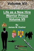 Life as a New Hire, Warrior Prince, Volume VII 5ace4bc1-2fac-44e4-95da-1930e64a8923