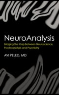 NeuroAnalysis: Bridging the Gap between Neuroscience, Psychoanalysis and Psychiatry 9ec9d3a8-d5cf-4691-827f-1dcb846e6677