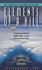 Elements of Kill by Christopher Lane
