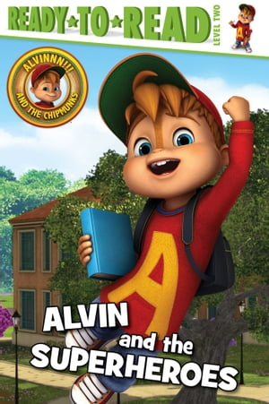 Alvin and the Superheroes by Lauren Forte