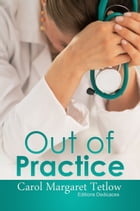 Out of Practice by Carol Margaret Tetlow