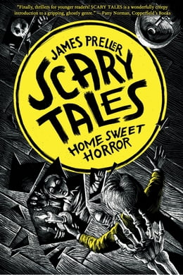 Book Home Sweet Horror by James Preller