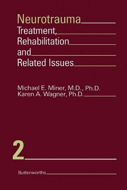 Book Neurotrauma: Treatment, Rehabilitation, and Related Issues by Michael E. Miner