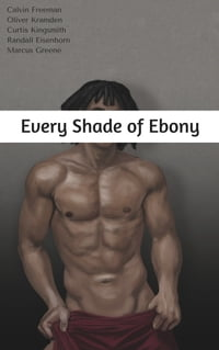 Every Shade of Ebony