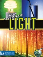 Let's Investigate Light by Buffy Silverman