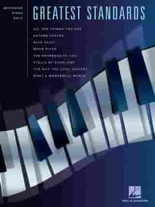 Greatest Standards (Songbook) by Hal Leonard Corp.