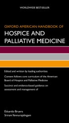Oxford American Handbook of Hospice and Palliative Medicine