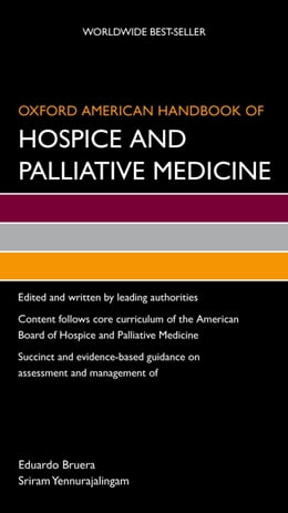 Book Oxford American Handbook of Hospice and Palliative Medicine by Sriram Yennurajalingam