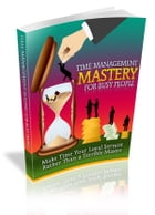 Time Management Mastery by Anonymous