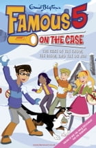 Famous Five on the Case by Enid Blyton