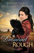 Diamond in the Rough by Jennifer AlLee
