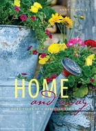 Home and Away: More Tales of a Heritage Farm by Anny Scoones