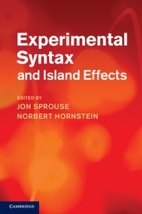 Experimental Syntax and Island Effects